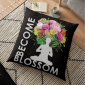 BECOME Blossom – Inspirational Yoga Meditation Design Throw Pillows