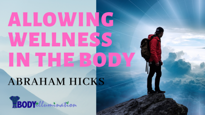 Allowing Wellness in the Body