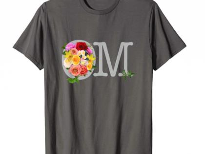 OM bouquet Yoga, Meditation or Happy Shirt