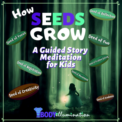 How Seeds Grow: A Story and guided meditation- for Kids, Children's Visualization Sleep – Inspire!