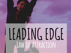 Leading Edge Channel  – Abraham Hicks / Body Illumination