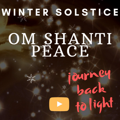 OM SHANTI CHANT FOR WINTER SOLSTICE – peaceful meditation