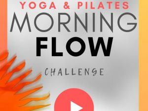 MORNING FLOW Series Yoga – Pilates