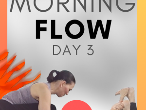 Morning Flow Day 3