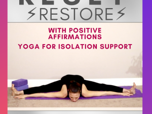 Yoga for Isolation Support Yin Flow with Positive Affirmations ⚡ to reset and restore energy⚡