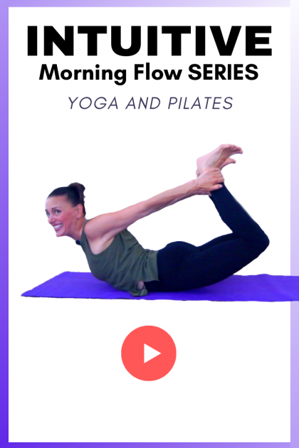 Intuition 🌞Morning Pilates Yoga Day 18