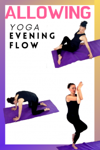 ALLOWING YOGA EVENING YOGA FLOW
